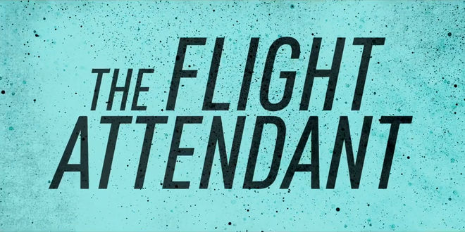 IMAGE: The Flight Attendant (2020) title card
