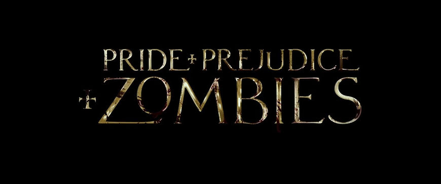 VIDEO: Trailer – Pride and Prejudice and Zombies (2016)