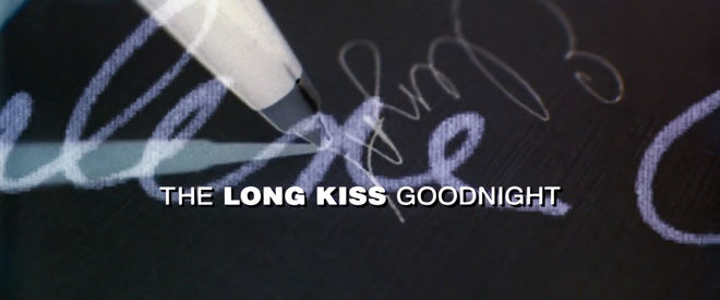 IMAGE: Long Kiss Goodnight title card