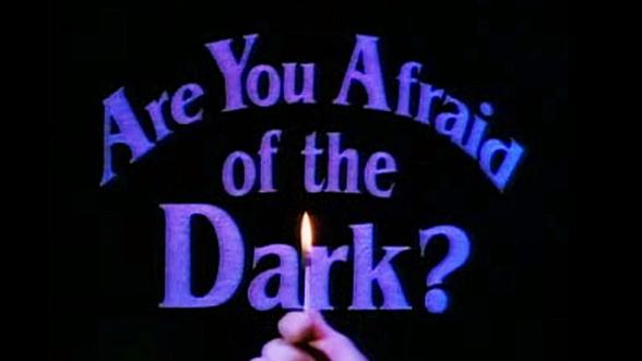 Are You Afraid of the Dark? (1990) — Art of the Title
