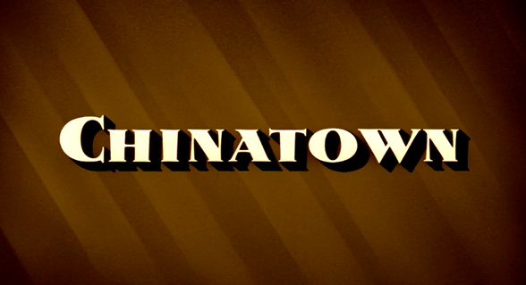 Image result for Chinatown title card