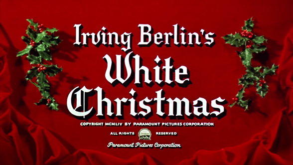 Irving Berlins White Christmas 2021 White Christmas 1954 Art Of The Title